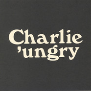 Charlie 'Ungry - Who Is My Killer?