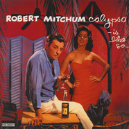 Robert Mitchum - Calypso Is Like So...