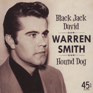 Warren Smith - Black Jack David / Hound Dog