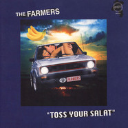 Farmers, The - Toss Your Salat