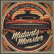 Joecephus & The George Jonestown Massacre - Mutants Of The Monster: A Tribute To Black Oak Ark