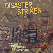 Disaster Strikes - In The Age Of Corporate Personhood