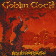 Goblin Cock - Necronomidonkeykongimicon Colored Vinyl Edition