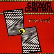 Mx-80 Sound - Crowd Control