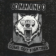 Commando - Come Out Fighting Black Vinyl Edition