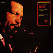 Cannonball Adderley Quintet, The - Mercy, Mercy, Mercy (