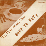 Rick Hipple Duo, The - Soup To Nuts