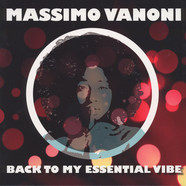 Massimo Vanoni - Back To My Essential Vibe