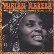 Miriam Makeba - Mama Africa: Pata Pata ... And More Of Her Classics