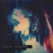 Central Industrial - Flaring Blue In A Timeless Space