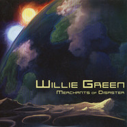 Willie Green - Merchants Of Disaster