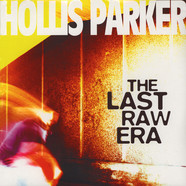 Hollis Parker - The Last Raw Era