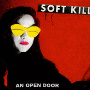 Soft Kill - An Open Door