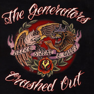 The Generators / Crashed Out - Blood, Sweat & Glory
