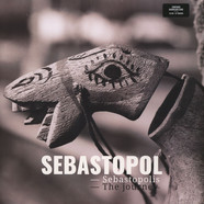 Sebastopol - Sebastopolis, The Journey
