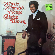 Charles Brown - Music, Maestro, Please