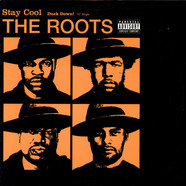 Roots, The - Stay Cool / Duck Down!