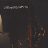 David Maranha Ensemble - Salt, Ashes, Goat Skin