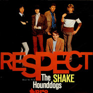 Hound Dogs, The - Shake / Respect