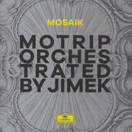 MoTrip - Mosaik (Orchestrated By Jimek)
