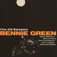 Bennie Green - The 45 Session