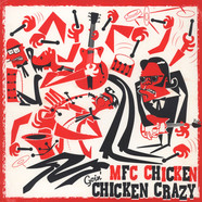 MFC Chicken - Goin' Chicken Crazy