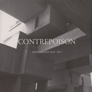 Contrepoison - Discography 2010 - 2012