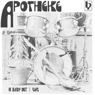 Apotheke - Hi Baby Out / War
