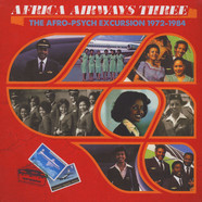 V.A. - Africa Airways Three - The Afro-Psych Excursion 1972-1984