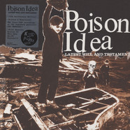 Poison Idea - Latest Will & Testament 10Th Anniversary Edition