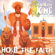 Warrior King - Hold The Faith