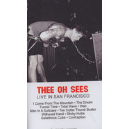 Thee Oh Sees - Live In San Francisco