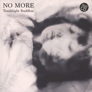 No More - Toughlight Buddhas
