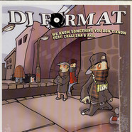 DJ Format - We Know Something You Don't Know