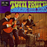 Swinging Blue Jeans, The - Tutti Frutti