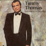 Timmy Thomas - Gotta Give A Little Love (Ten Years After)