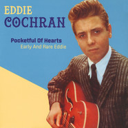 Eddie Cochran - Pocketful Of Hearts: Early And Rare Eddie