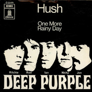 Deep Purple - Hush! / One More Rainy Day