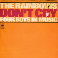 Rainbows, The - Don't Cry
