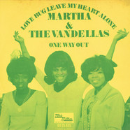 Martha Reeves & The Vandellas - Love Bug Leave My Heart Alone