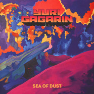 Yuri Gagarin - Sea Of Dust Black Vinyl Edition