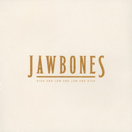 Jawbones - High And Low And Low And High