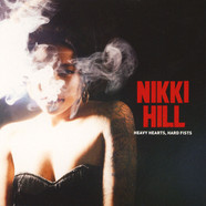 Nikki Hill - Heavy Hearts, Hard Fists