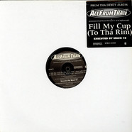Allfrumtha I - Fill My Cup (To Tha Rim)