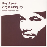 Roy Ayers - Virgin Ubiquity (Unreleased Recordings 1976-81)
