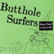 Butthole Surfers - Live PCPPEP Green Vinyl Edition
