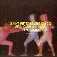 Saint Petersburg Disco Spin Club, The & Lipelis - I Need It