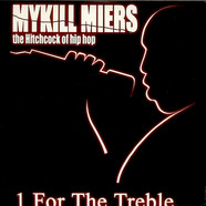 Mykill Miers - 1 For The Treble...