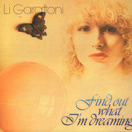 Li Garattoni - Find Out What I'm Dreaming Black Vinyl Edition
