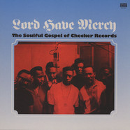 V.A. - Lord Have Mercy / Soulful Gospel Of Checker Records